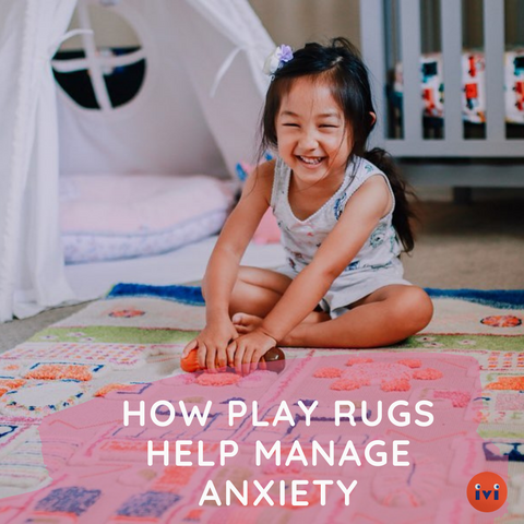 How Play Rugs Help Manage Anxiety