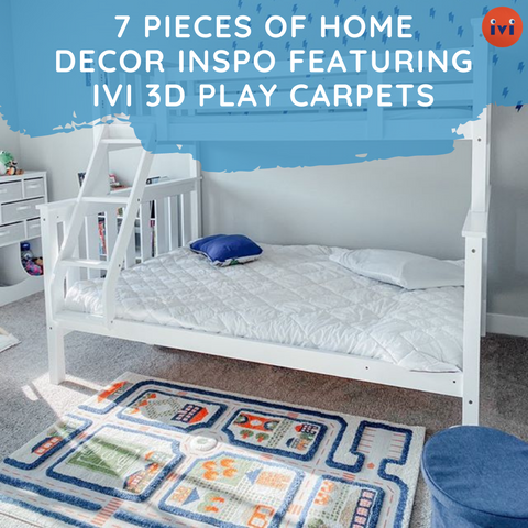 7 Pieces of Home Decor Inspo Featuring IVI 3D Play Carpets