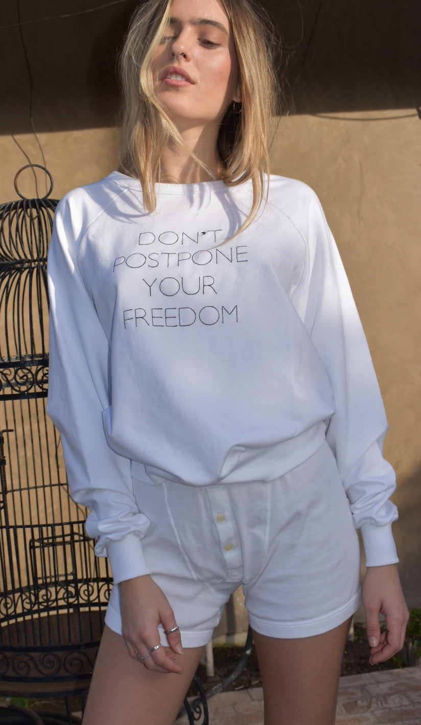 Don't Postpone Your Freedom 2, French Terry Sweatshirt