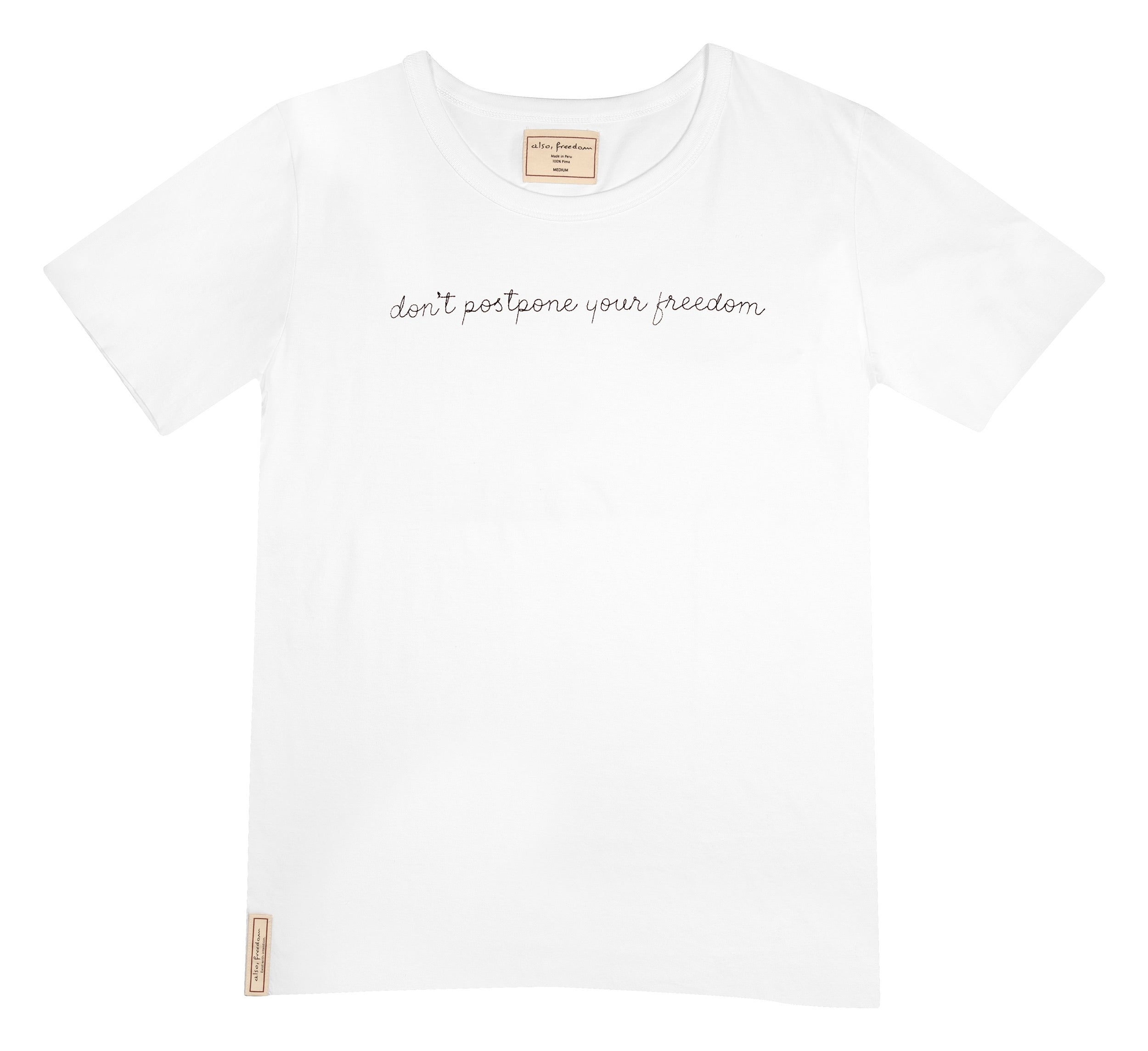 Don't Postpone Your Freedom, Unisex Tee