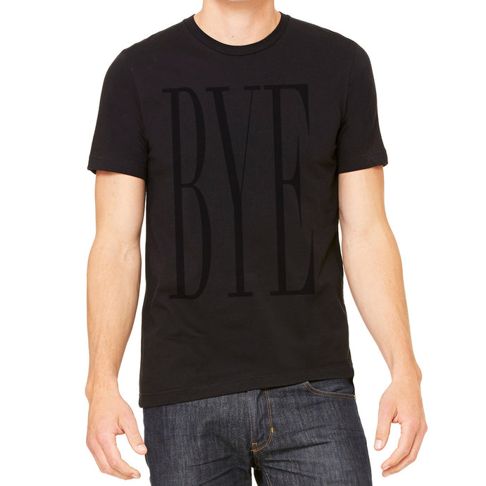 BYE Unisex Black T-Shirt