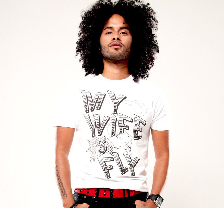 My Wife Is Fly Men's White T-shirt