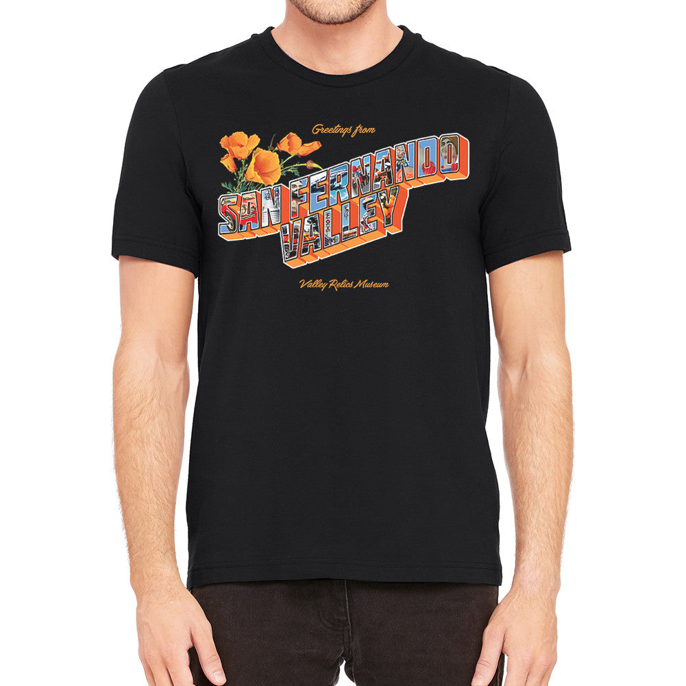 Greetings from San Fernando Valley Men's Black T-Shirt