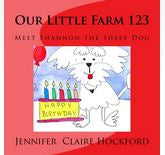 Our Little Farm 123 - Meet Shannon the Sheep Dog