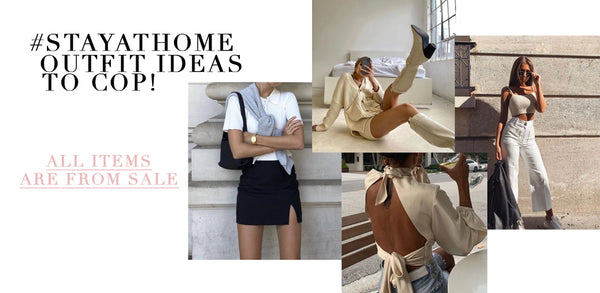 #STAYATHOME OUTFITS TO COP RN