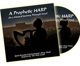 A Prophetic Harp On a Musical Journey Through Israel CD