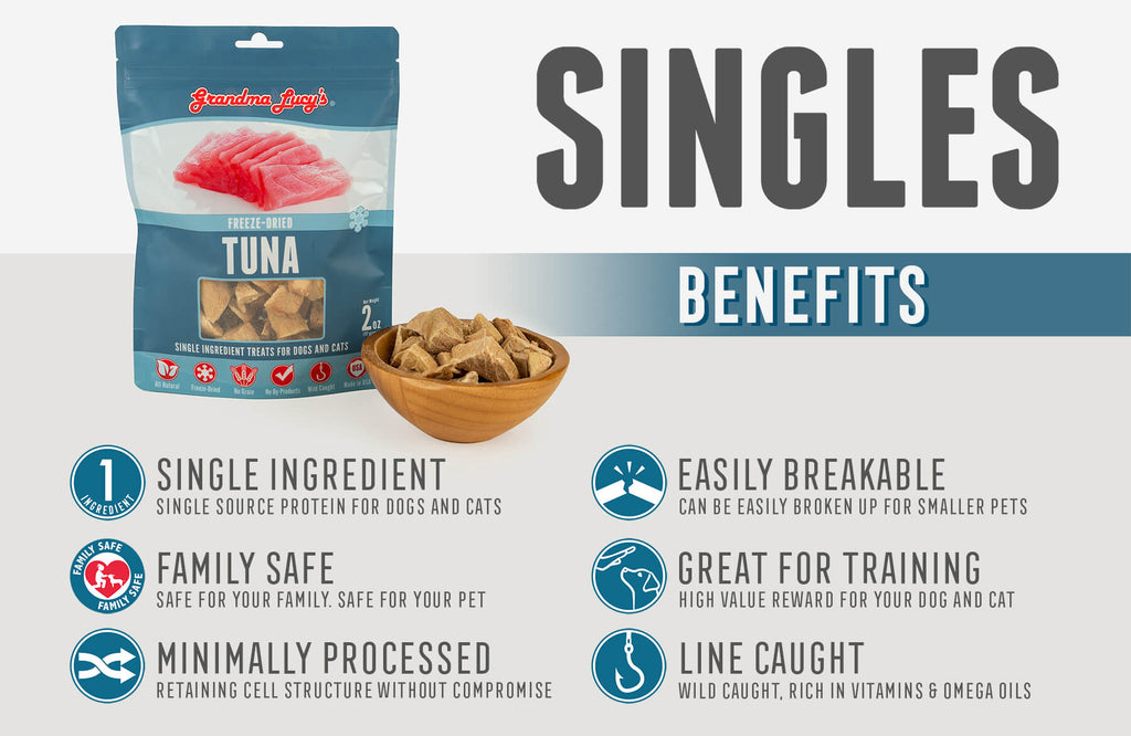 Singles - Tuna benefits: Single Ingredient, Family Safe, Minimally Processed, Easily Breakable, Great for Training, Line Caught