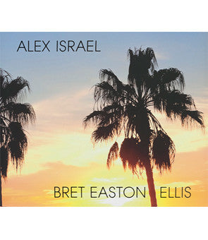 Alex Israel, Bret Easton Ellis