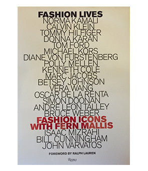 Fashion Lives: Fashion Icons with Fern Mallis