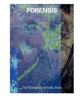 Forensis, The Architecture of Public Truth