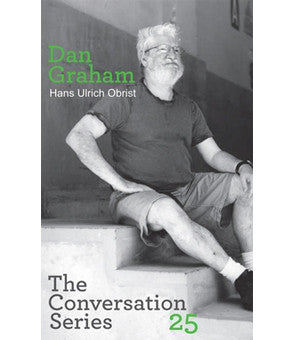 Hans Ulrich Obrist & Dan Graham: Conversation Series: Volume 25
