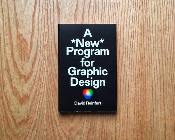 A *New* Program for Graphic Design, David Reinfurt