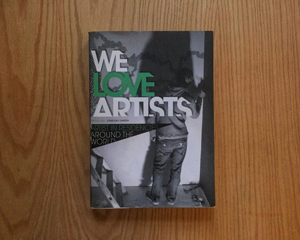 We love artists. Artists In Residencies around the world