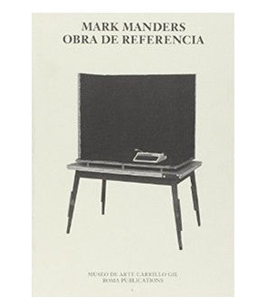 Mark Manders: Obra De Referencia