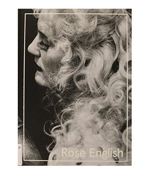 The Work of Rose English