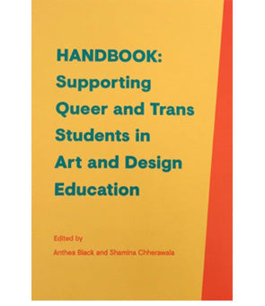 Handbook: Supporting Queer and Trans Students in Art and Design Education