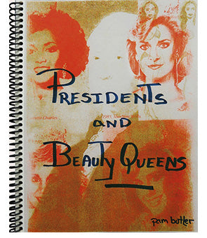 Presidents and Beauty Queens, Pam Butler