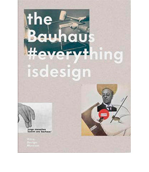 The bauhaus #allesistdesign