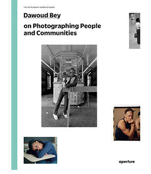Photographing People and Communities, Dawoud Bey