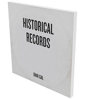 Historical Records, Dani Gal