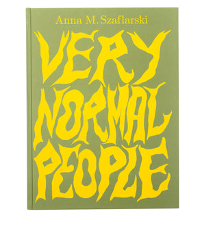 Very normal people, Anna M. Szaflarski