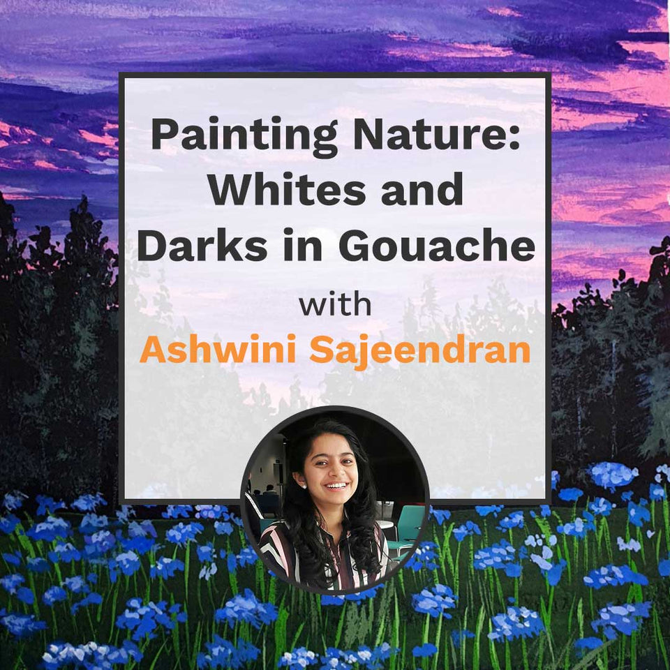 Painting Nature: Whites and Darks in Gouache