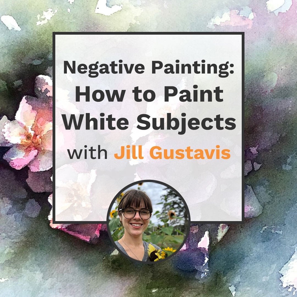 Negative Painting: How to Paint White Subjects (Recording)