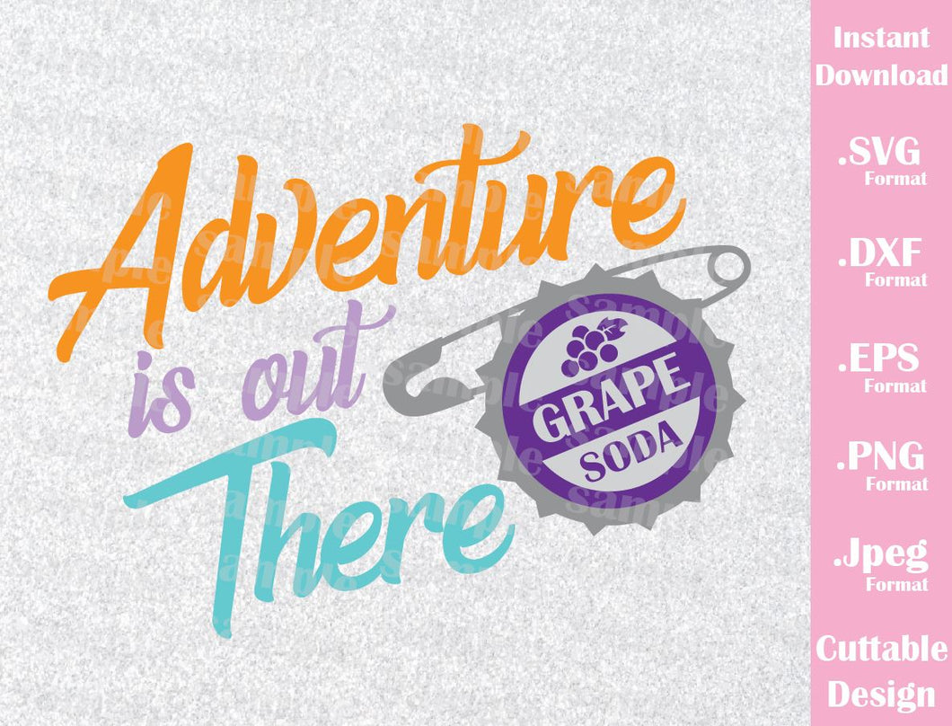 Up Quote, Adventure is out There, Inspired Cutting File in SVG, ESP, DXF, PNG and JPEG Format