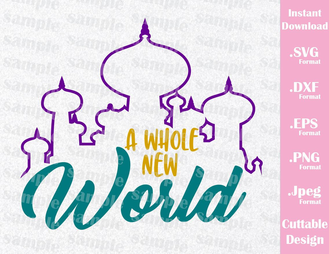 Aladdin Castle Quote, A Whole New World Inspired Cutting File in SVG, ESP, DXF, PNG and JPEG Format