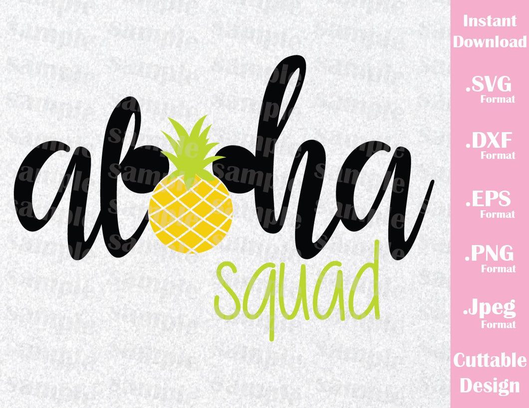 Aloha Squad, Mickey Pineapple Ears Inspired Cutting File in SVG, ESP, DXF, PNG and JPEG Format