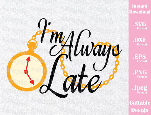 Svg Tagged I Am Late Ideas With Love