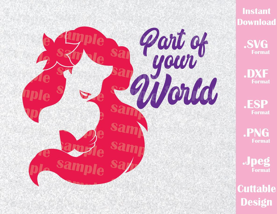 Little Mermaid Quote Part of Your World Princess Ariel Inspired Cutting  File in SVG, ESP, DXF, PNG and JPEG Format