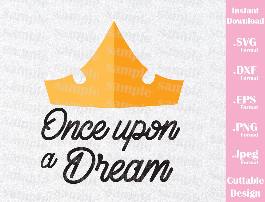 Sleeping Beauty Aurora Quote, Once Upon a Dream Inspired Cutting File in SVG, ESP, DXF, PNG and JPEG Format