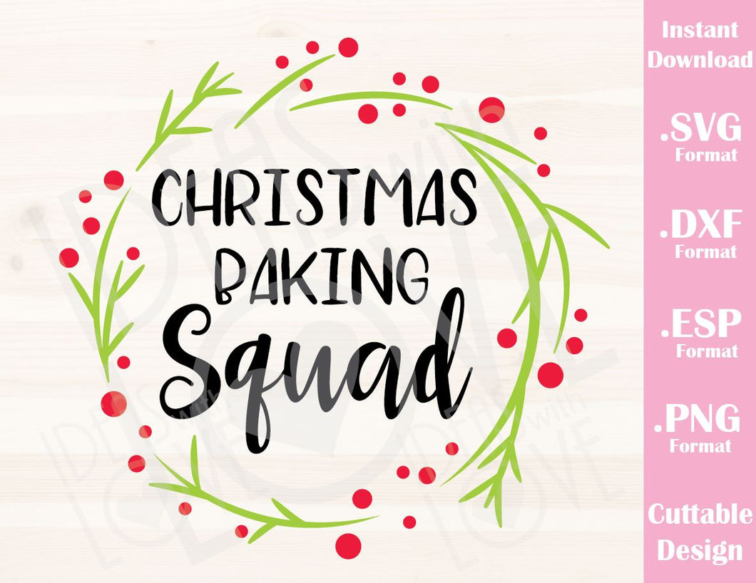 Christmas Quotes Svg.Christmas Baking Squad Quote Family Vacation Cutting File In Svg Esp Dxf And Png Format For Cricut And Silhouette