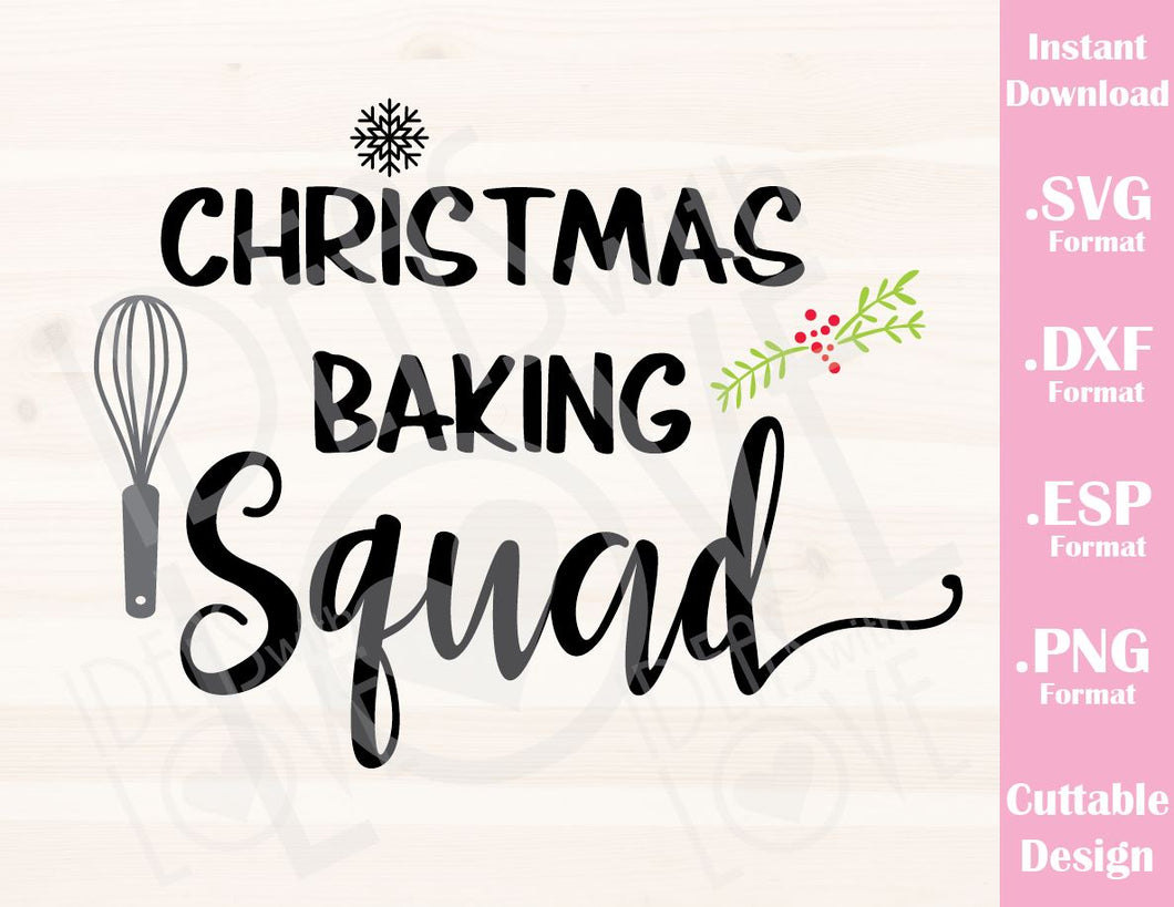 Christmas Baking Squad Quote Family Vacation Cutting File in SVG, ESP, DXF and PNG Format for Cricut and Silhouette