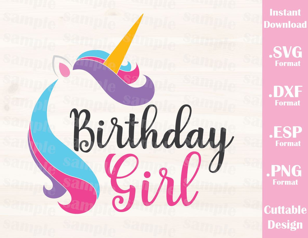 Unicorn Quote, Birthday Girl Cutting File in SVG, ESP, DXF and PNG Format for Cricut and Silhouette Machines