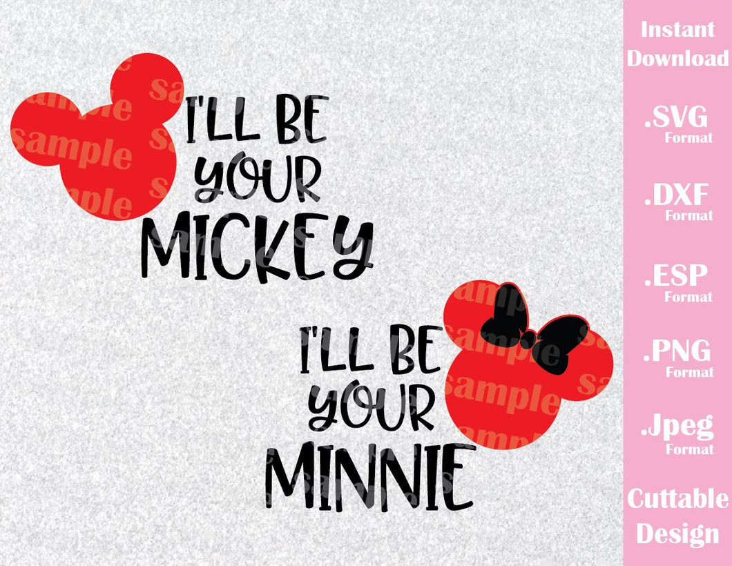 Mickey and Minnie Ears, Couple I'll Be Your, Inspired Cutting File in SVG, EPS, DXF, PNG and JPEG Format