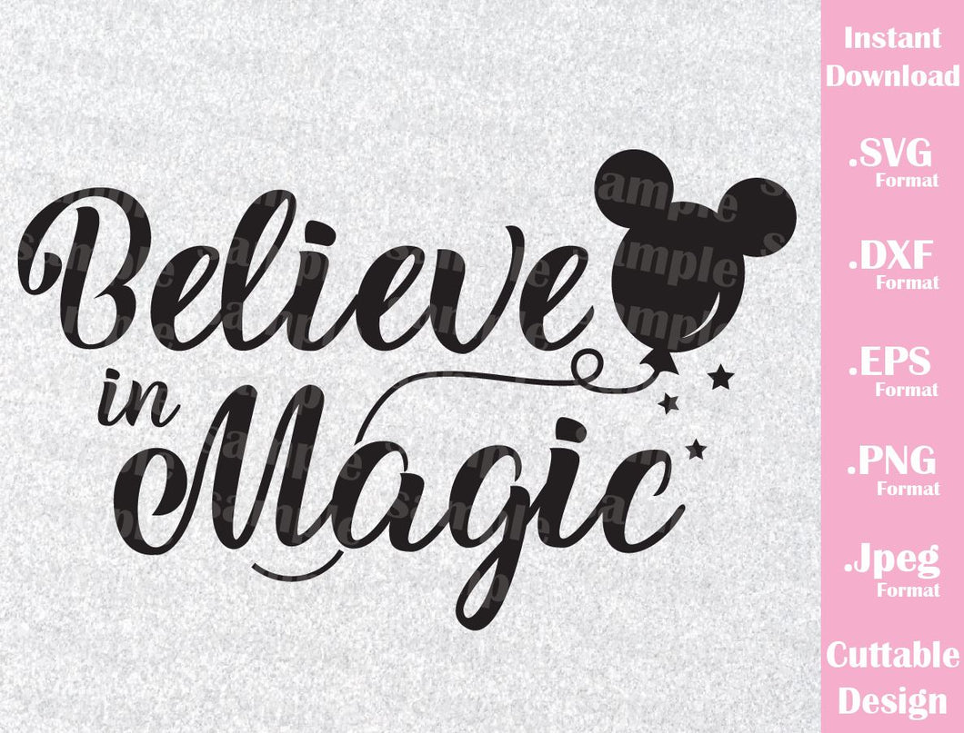 Mickey Ears Believe in Magic Inspired Cutting File in SVG, ESP, DXF, PNG and JPEG Format