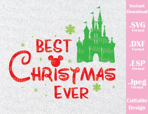 Disney Inspired Castle Best Christmas Ever Vacation Inspired Cutting File in SVG, ESP, DXF and JPEG Format