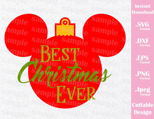 Best Christmas Ever, Mickey Ears Inspired Cutting File in SVG, ESP, DXF, PNG and JPEG Format