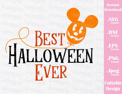 Best Halloween Ever Quote, Mickey Ears, Halloween Inspired Cutting File in SVG, EPS, DXF, PNG and JPEG Format