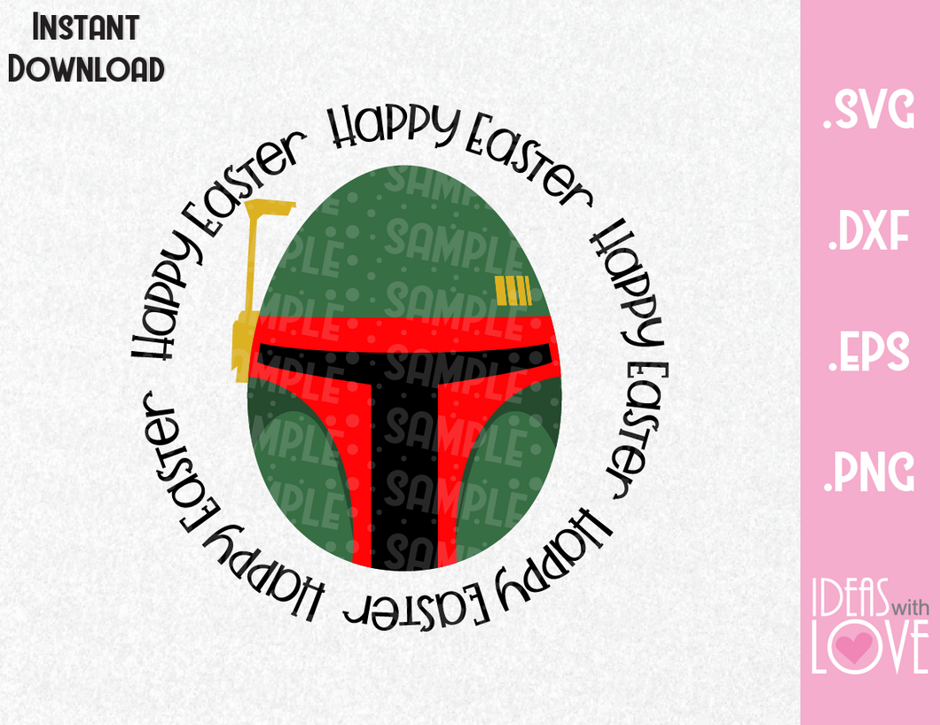 Happy Easter Boba Fett Egg Inspired SVG, EPS, DXF, PNG