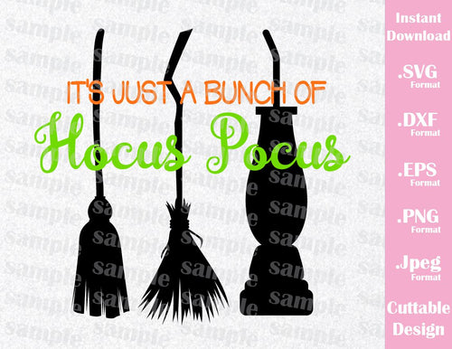 It's just a Bunch of Hocus Pocus Quote, Halloween Inspired Cutting File in SVG, EPS, DXF, PNG and JPEG Format