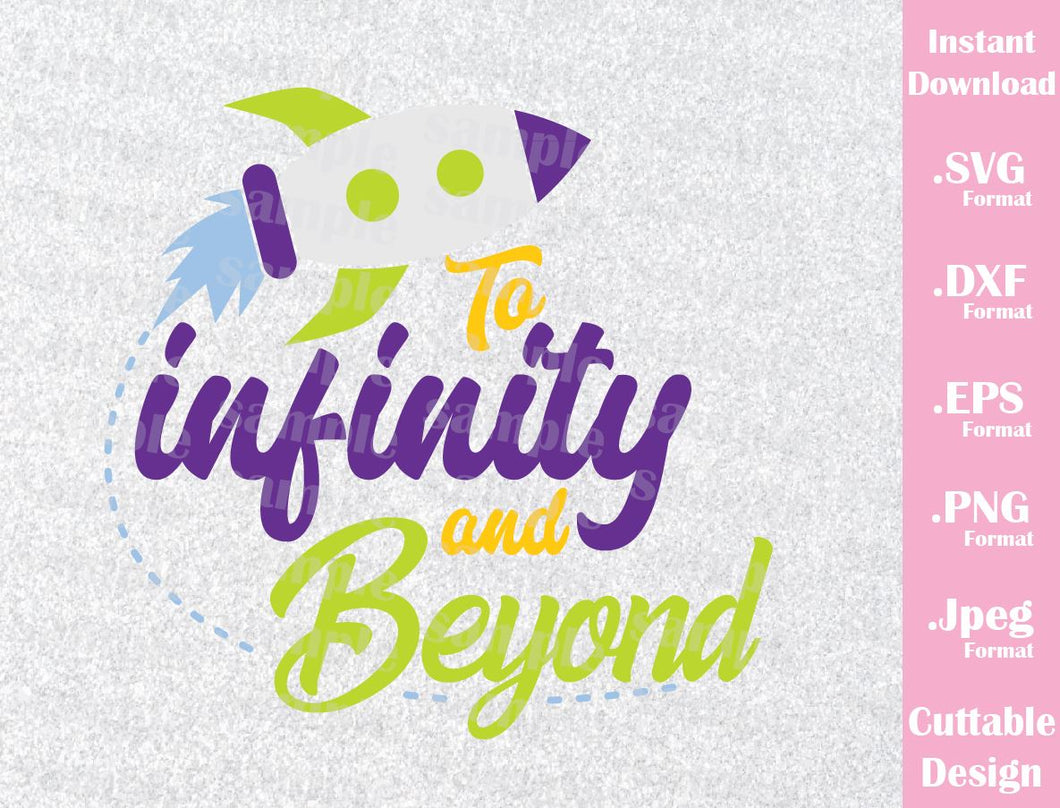 Buzz Lightyear Quote, To Infinity and Beyond Toy Story Inspired Cutting File in SVG, ESP, DXF, PNG and JPEG Format
