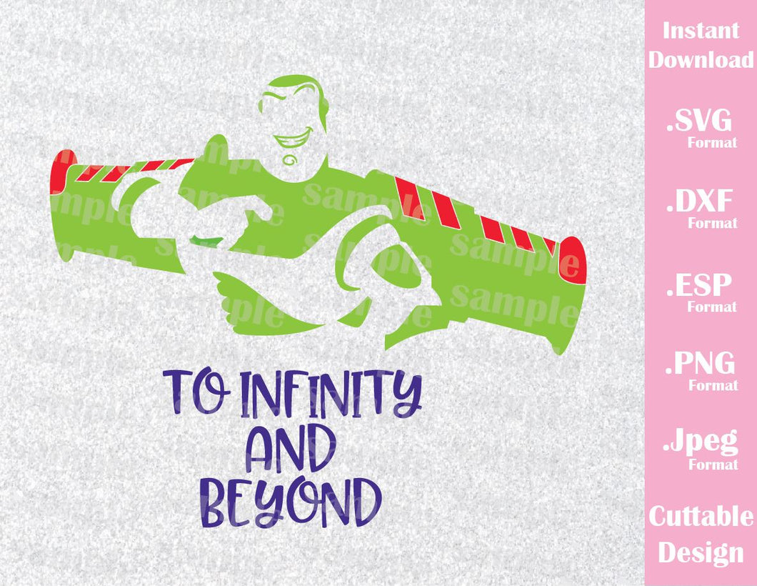 Buzz Lightyear Quote To Infinity and Beyond from Toy Story Inspired Cutting File in SVG, ESP, DXF, PNG and JPEG Format