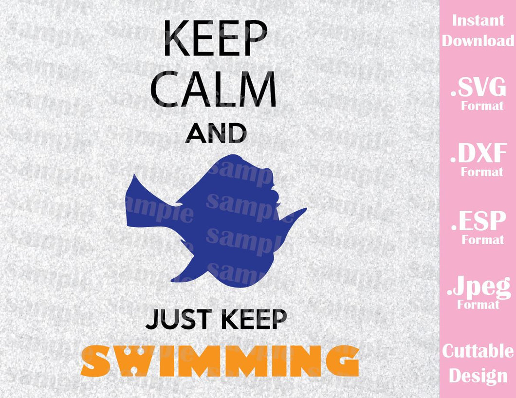 Dory Quote Just Keep Swimming Inspired Cutting File in SVG, EPS, DXF and JPEG Format