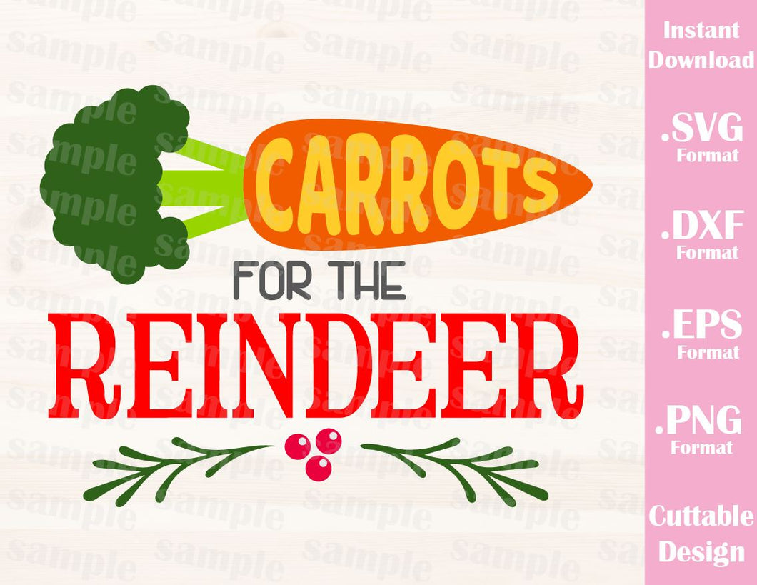 Christmas Quote Carrots for the Reindeer, Cutting File in SVG, ESP, DXF and PNG Format for Cricut and Silhouette
