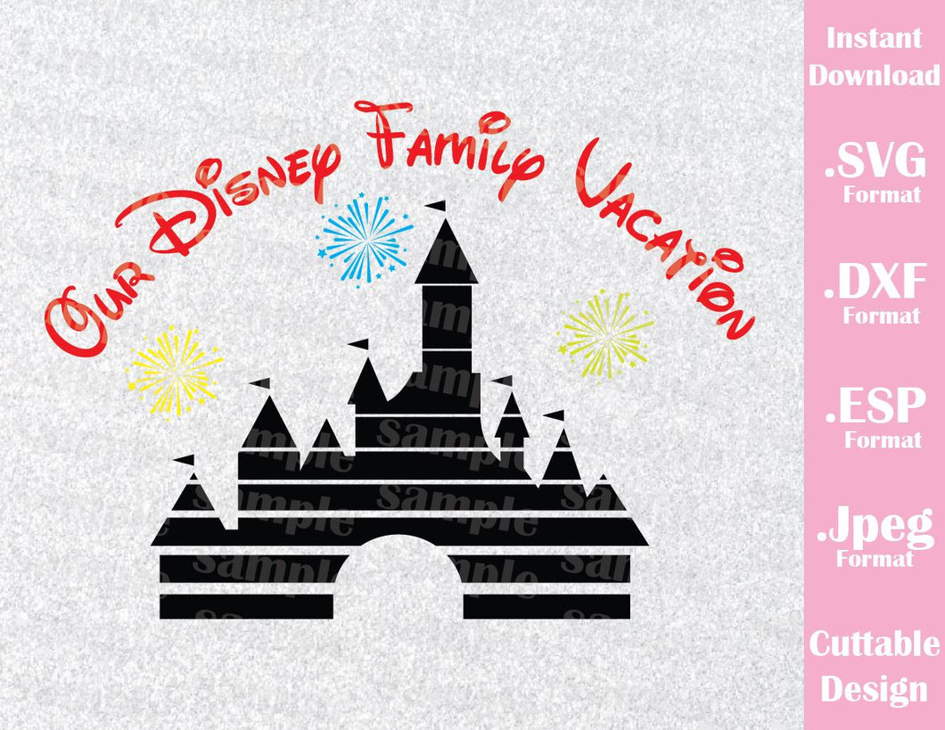 Disney Castle Inspired Disney Parks Family Vacation Cutting File in SVG, ESP, DXF and JPEG Format