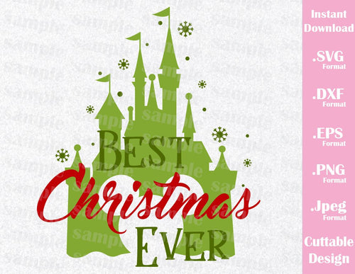 Best Christmas Ever, Castle Mickey Ears Inspired Cutting File in SVG, EPS, DXF, PNG and JPEG Format