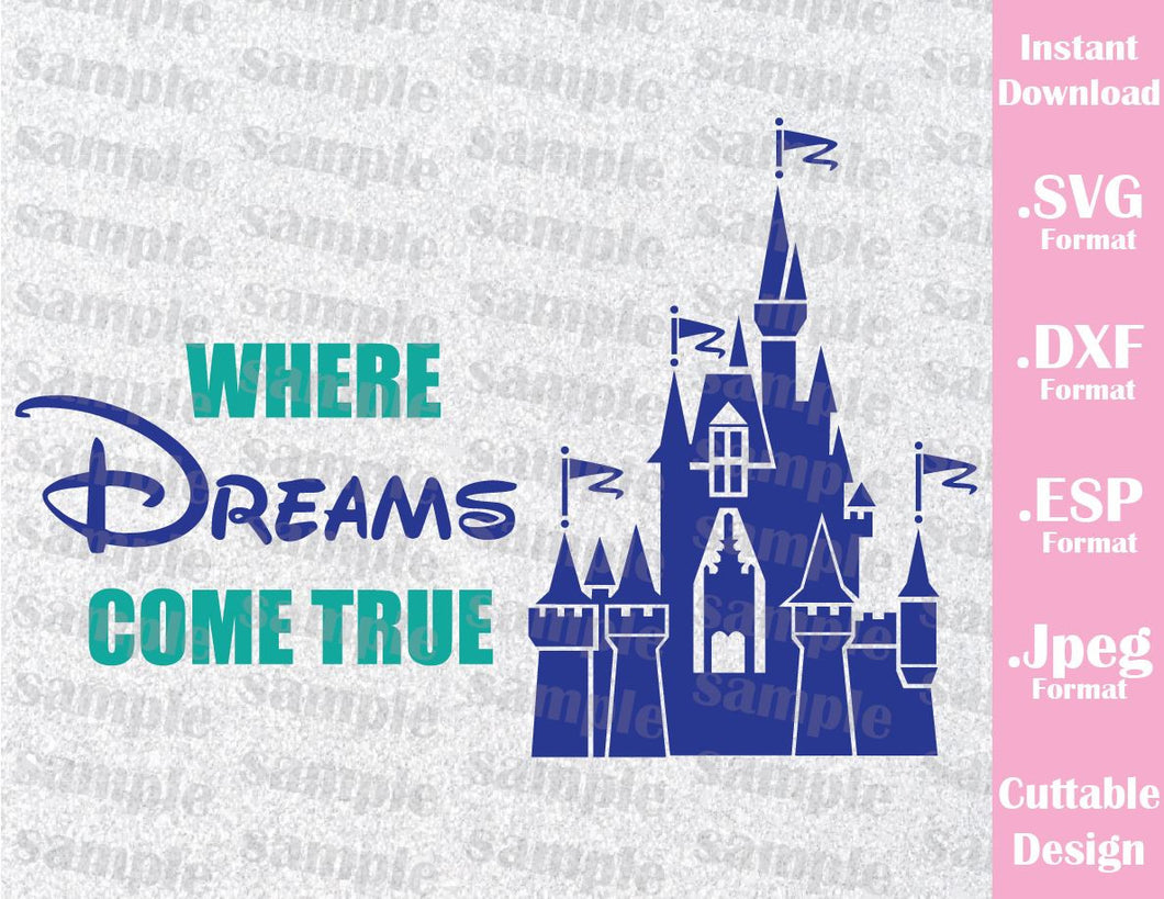 Castle Inspired Where Dreams Come True Cutting File in SVG, ESP, DXF and JPEG Format
